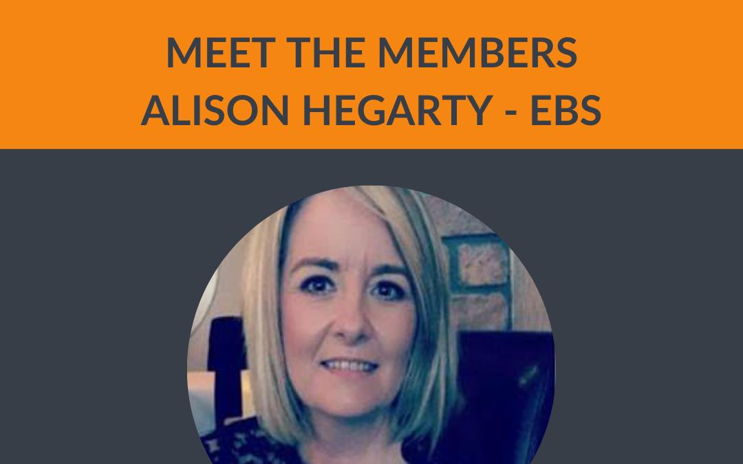 Meet the Members – Alison Hegarty EBS